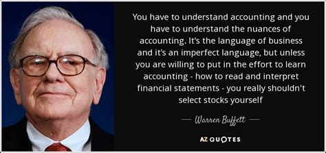warren buffett quote you to understand accounting and you to understand
