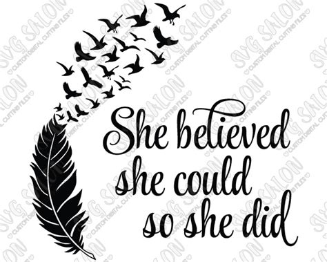 she believed she could so she did feather and birds svg cut file set