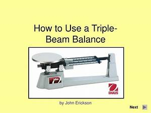 PPT - How to Use a Triple-Beam Balance PowerPoint ...