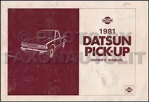1981 Datsun Pickup Truck Owners Manual Owner Guide Book