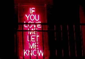 if you love me let me know neon light Image animated GIF