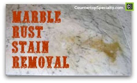 How To Get Rust A Countertop by Marble Rust Stain Removal
