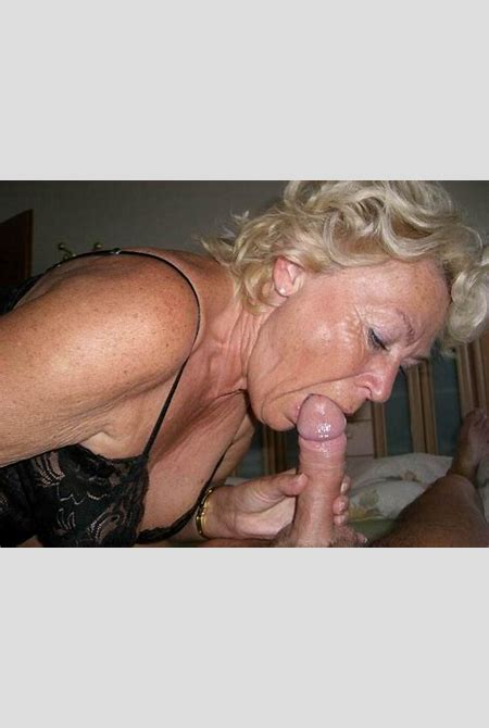 kinky amateur grannies suck cocks - Pichunter