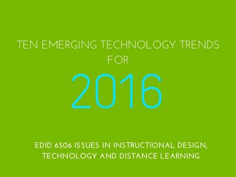 trends and issues in design and technology technology trends for 2016