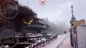 Fire at Russia's Only Aircraft Carrier Kills 1, Injures 12 ...