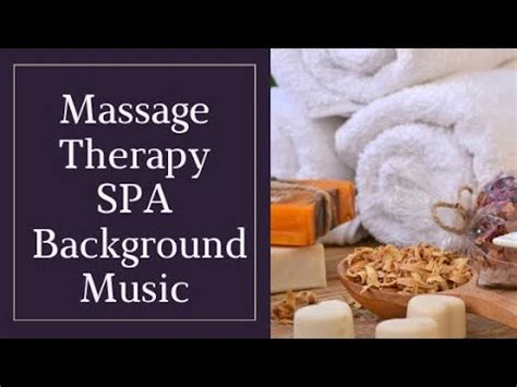 Spa — music for massage therapy. Massage Therapy SPA Background Music - YouTube