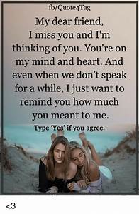Information About I Miss You My Dear Friend Quotes Yousenseinfo