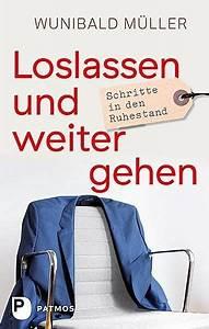 Müller Bilder Bestellen : loslassen und weitergehen von wunibald m ller portofrei ~ Jslefanu.com Haus und Dekorationen