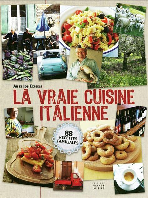 livre cuisine italienne la vraie cuisine italienne an et jos expeels livre