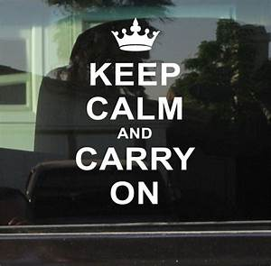 Keep Calm And Carry On Vinyl Decal    Sticker