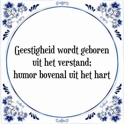 Tegelspreuken Hart Het Spreuk Uit Verstand Humor
