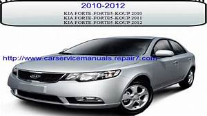 Kia Forte 2010 2011 2012 Workshop Service Repair Manual