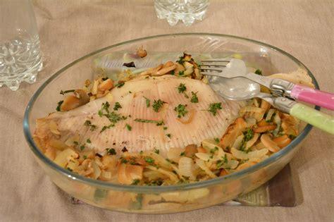 cuisiner du poisson aile de raie au four vin blanc et chignons au fil du