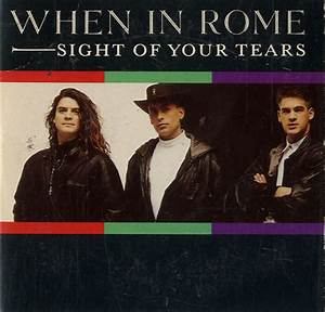 "When In Rome Sight Of Your Tears UK 3"" CD single (CD3 ..."