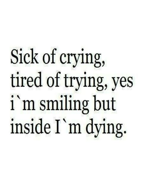 Tired Of Trying Quotes Inspirational Quotes About Strength Quot Sick Of