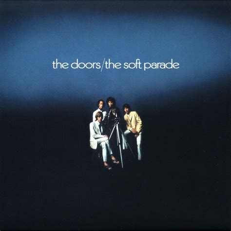 the doors the soft parade the soft parade the doors jim morrison mp3 buy