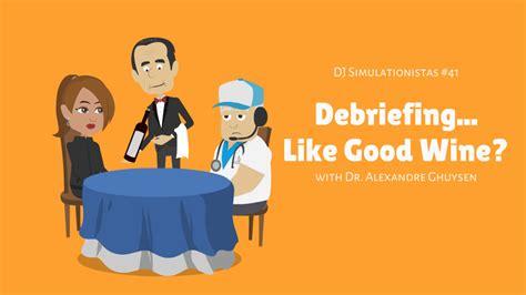 debriefing  good wine  dr alexandre ghuysen
