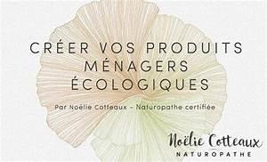 Produits Ménagers écologiques : produits m nagers naturels no lie cotteaux naturopathe ~ Melissatoandfro.com Idées de Décoration