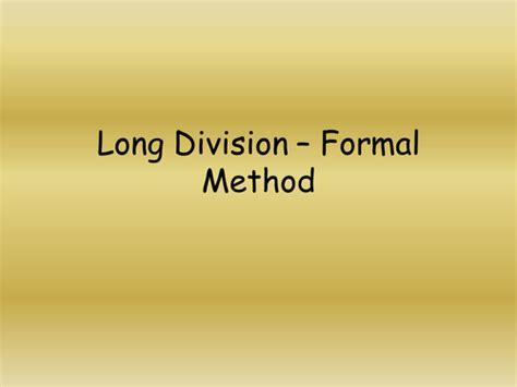 long division formal method by jad518nexus teaching