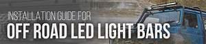 Off Road Led Light Bars Installation Guide