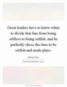 Being Selfish Q... Selfish Time Quotes