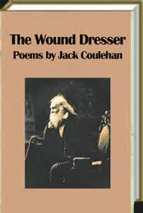 The Wound Dresser Summary by Bmj Blogs Humanities 187 Archive 187 Poetry Book