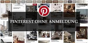 Pinterest Ohne Anmeldung Garten : 4 tricks pinterest ohne anmeldung kostenlos nutzen browserdoktor ~ Watch28wear.com Haus und Dekorationen