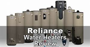 Reliance Water Heaters Review