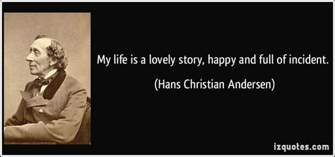 Hans Christian Andersen's Quotes, Famous And Not Much