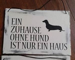Was Ist Ein Haus : holzschild vintage ein zuhause ohne hund ist nur ein haus ~ Lizthompson.info Haus und Dekorationen