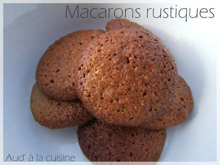 aud a la cuisine macarons rustiques aud 39 à la cuisine