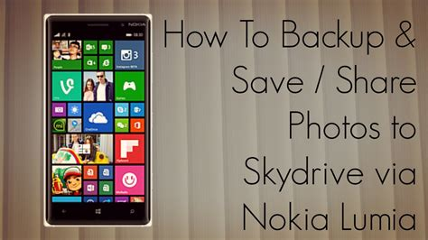 how to save from to your phone how to backup save photos to skydrive via nokia