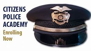 Citizens Police Academy Enrolling Now – CaryCitizen