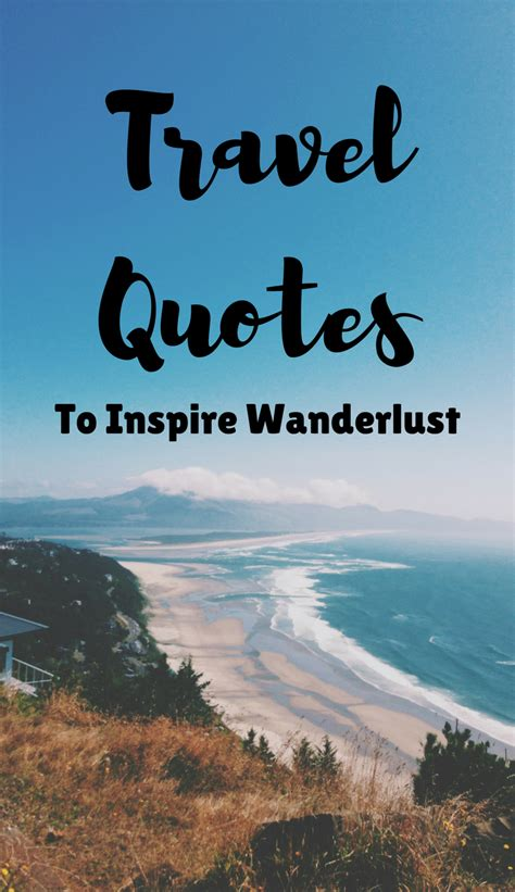 inspirational travel  vacation quotes  fuel