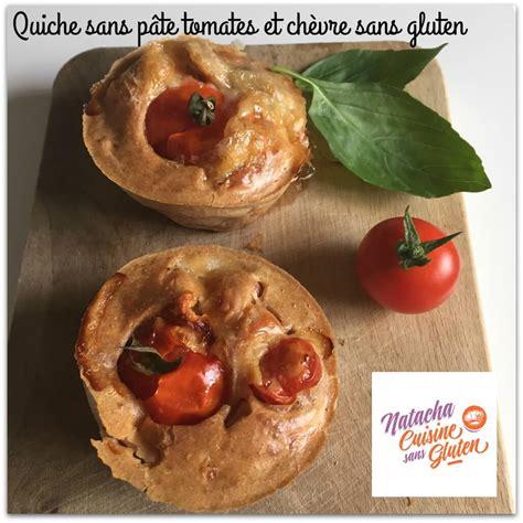 quiche sans p 226 te tomates et ch 232 vre sans gluten ma cuisine sans gluten