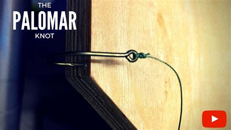 knot fishing tie strongest palomar