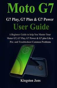 Moto G7  G7 Plus  G7 Play   U0026 G7 Power User Guide  A