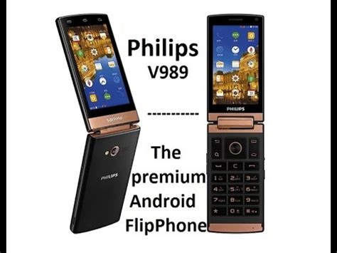 philips xenium v989 android flip phone unboxing and