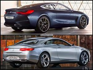 Mercedes Class S : photo comparison bmw 8 series concept vs mercedes benz s class coupe concept ~ Medecine-chirurgie-esthetiques.com Avis de Voitures