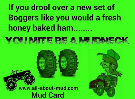 mudding quotes funny quotes about mud quotesgram