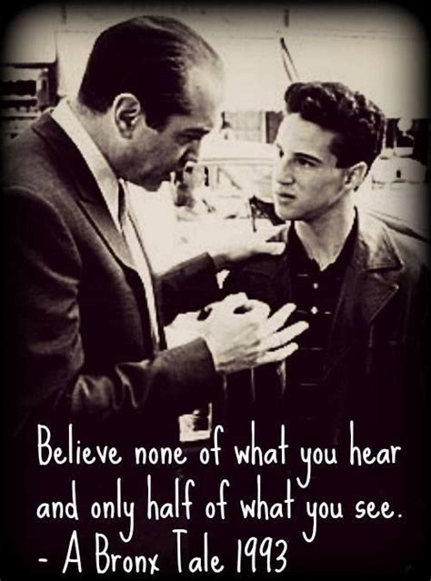 Bronx Tale Quotes A Bronx Tale Quote Quotes I Want To Remember