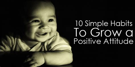 10 simple habits to grow a positive attitude attention land