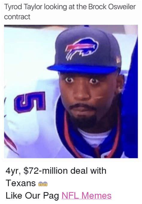 Brock Meme Brock Osweiler Memes Of 2016 On Sizzle Football