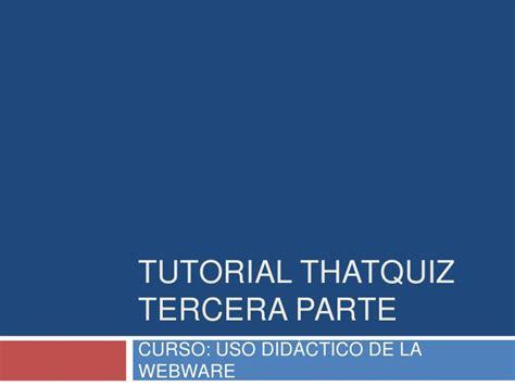 3 Tutorial Thatquiz