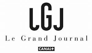 Le Grand Journal Chroniqueur : le grand journal ~ Medecine-chirurgie-esthetiques.com Avis de Voitures