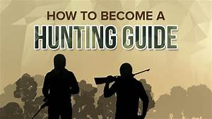 How To Become A Professional Hunting Guide