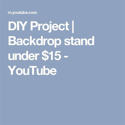 diy project backdrop stand   youtube