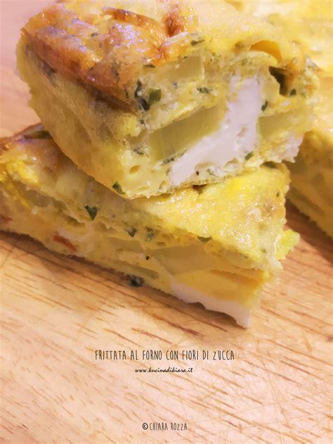 frittata fiori di zucca frittata di fiori di zucchina al forno kucina di kiara