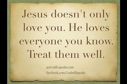 Quotes Jesus God Loves Teacher Everyone Christian