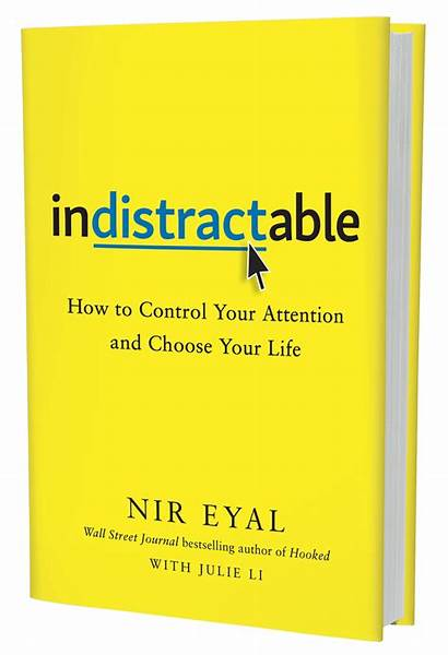 Indistractable Choose Attention Control Distract Focus Yellow
